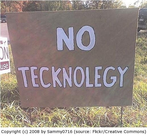 NoTecknolegy By Sammy0716Flickr c2008